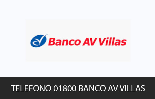 Teléfono de Servicio al cliente Banco AV Villas